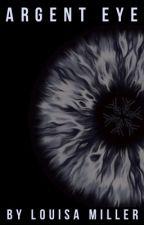 Argent Eye by Louisa_Miller