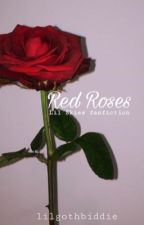 Red Roses (Lil Skies) by lilgothbiddie
