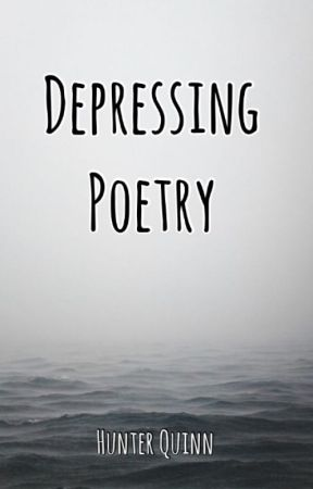 Depressing poetry by Library_Panda