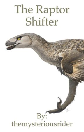 The Raptor Shifter - Chapter 3: Meeting The Others - Wattpad