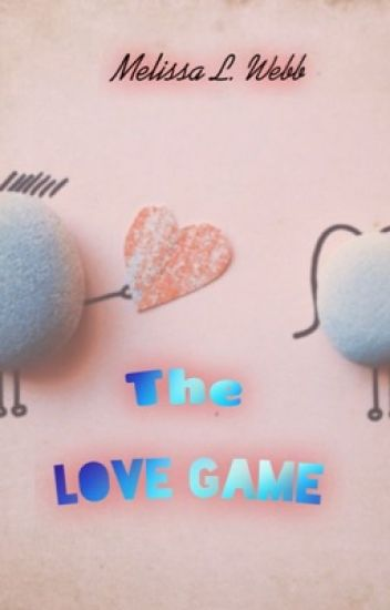 The Love Game- #TKBMovieContest