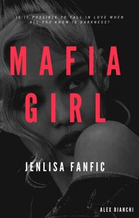 Mafia Girl Jenlisa Playing With Fire Wattpad