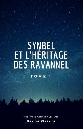 Synbel et l'Héritage des Ravannel by SachaOak