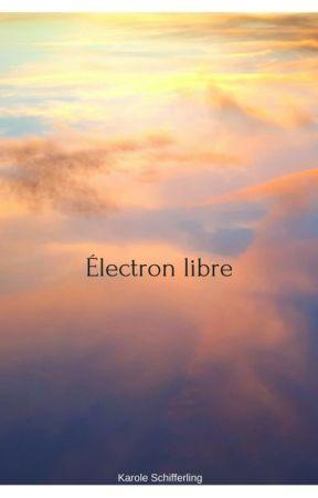 Électron Libre by Karole_S