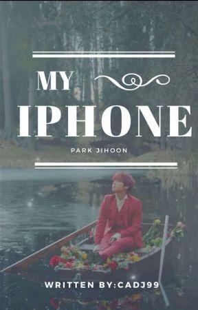 My iphone /Park Jihoon *on hold* - our day - Wattpad