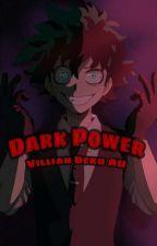 Dark Power// Villian Deku AU by Deku_bnha