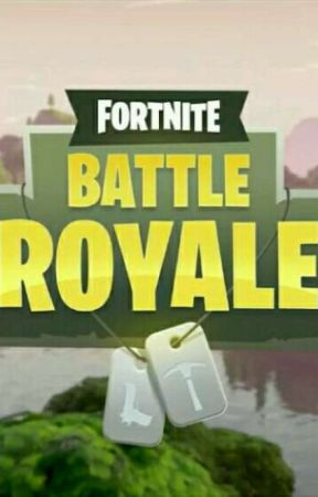 Fortnite Battle Royale 2 Chapitre 8 Wattpad