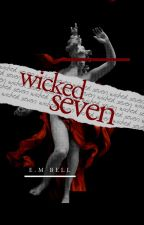 WICKED SEVEN by anthoelogies