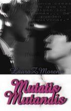 Mutatis Mutandis ➸ ChanBaek ; 찬백 [Omegaverse] by LauraZMoreno