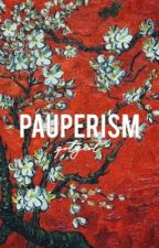 PAUPERISM   [lookism + reader] by gotyeol