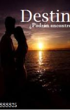 Destino... by ALASSSS25