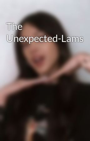 The Unexpected-Lams by Nicoismycat