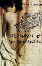 Testament of An Archangel by Chaoslillith