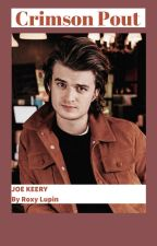 Crimson Pout -{Joe Keery }- by Roxy_Lupin0101