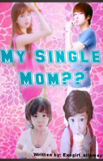 My single Mom??
