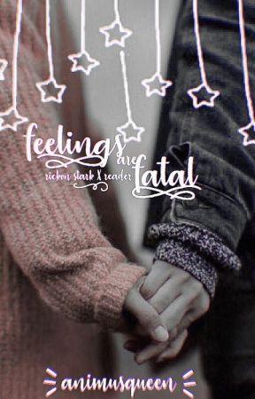 feelings are fatal [modern! rickon stark x reader] by animusqueen
