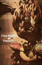 Five Nights at Freddy's: The Final Chapter [Book 10] by Phantom265