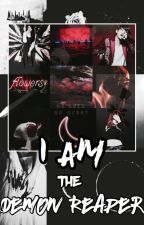 (IATDR Book 1) I Am The Demon Reaper (A Gangster Trilogy) by pessimismmmm
