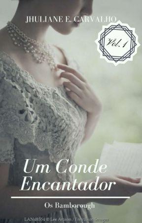Um Conde Encantador - Série Os Bamborough - Vol. 1  by jhuliacarvalho92