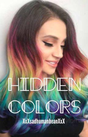 Hidden Colors 5 Oblivious Wattpad