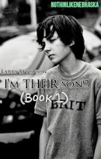 I'm THEIR son!? (Book 1) | Larry Stylinson by analfunlarry