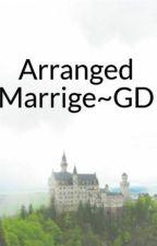 Arranged Marrige~GD by graysbaildolan1999