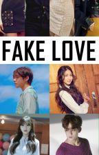 Fake Love [Malay Fanfic] by AmirulAshraff96