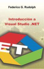 Introducción a Visual Studio .NET by federicorudolph