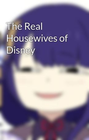The Real Housewives of Disney by malfoie