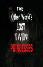 The Other World's Lost Twin Princesses by Akoxiiikhim
