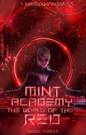 Mint Academy 3: The World of the Red by ZhaneyFiel