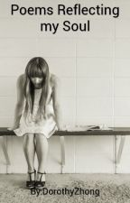 Poetry From A Depressed Girl by DorothyZhong