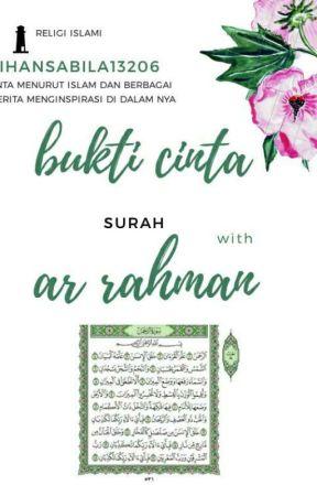 Bukti Cinta Surah Ar Rahman Wattpad