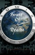 Hours of death by ms_fictional