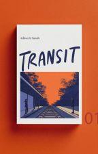 Transit by 2waymonologue