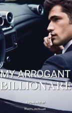 My Arrogant Billionare by moon_avenue