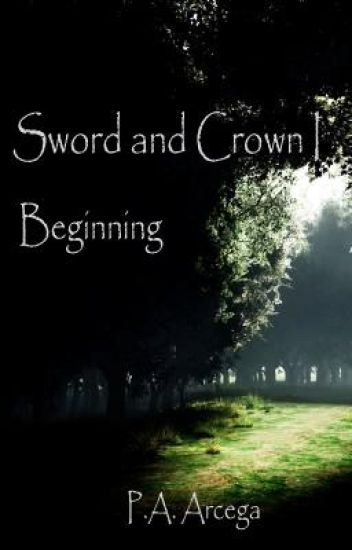 Sword and Crown I - Beginning