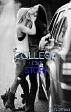 College Love Story (g×g) by ItzOffixial