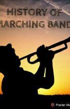 History Of Marching Band by aliyarahmakh