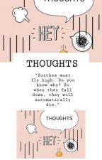 THOUGHTS by secret__sshh