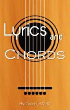 Lyrics and Chords by Green_KM30
