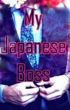 My Japanese Boss : Shino Yamamoto #wattys2018 by Claveria20