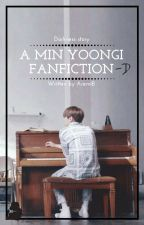 A Min YoonGi Fanfiction - D  by Aremi by BlooMoon_