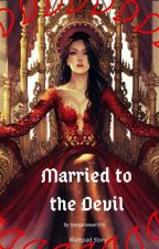 Married to the Devil by MangaForever1918
