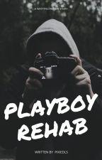 Playboy Rehab by pixiedls
