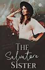 The Salvatore Sister  by WanderlustTraveller