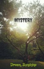 MYSTERY by Dream_Sunshine