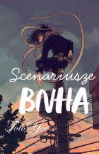 BOKU NO HERO ACADEMIA - SCENARIUSZE [✔] by TotoYoo