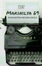 Makinilya 69 (Kamasutra Ng Mga Dagli) by kenrussel1235