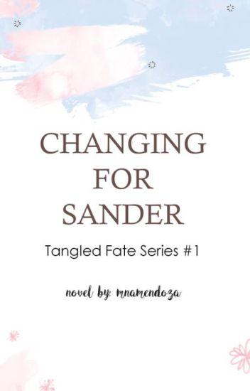 Changing for Sander